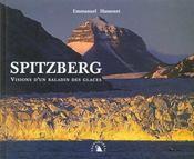 Spitzberg : Vision D'Un Baladin Des Glaces - Intérieur - Format classique