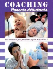 Vente livre :  Coaching parents débutants  - Nadaud/Couchet
