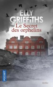 Vente  Le secret des orphelins  - Elly Griffiths