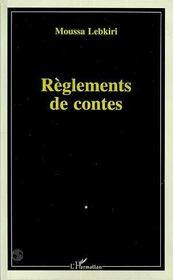 Règlements de contes - Intérieur - Format classique