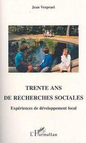 Trente ans de recherches sociales ; expériences de développement local - Intérieur - Format classique