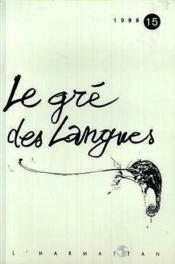 Le Gre Des Langues - Couverture - Format classique
