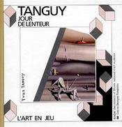 Tanguy ; le jour de lenteur - Intérieur - Format classique