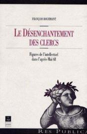 Desenchantement Des Clercs - Couverture - Format classique