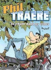 Phil Traere T2 De L'Huile Dans Les Veines - Intérieur - Format classique