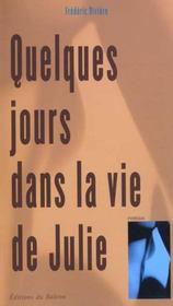 Quelques Jours Dans La Vie De Julie - Intérieur - Format classique