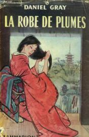 La Robe De Plumes. - Couverture - Format classique