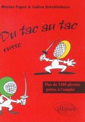 Du Tac Au Tac Russe Plus De 1300 Phrases Pretes A L'Emploi - Intérieur - Format classique