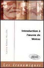 Introduction A L'Oeuvre De Walras - Intérieur - Format classique