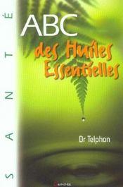 Abc Des Huiles Essentielles - Intérieur - Format classique