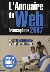 L'annuaire du web francophone (édition 2007) - Intérieur - Format classique