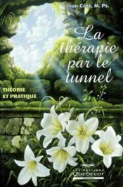 La therapie par le tunnel - Couverture - Format classique