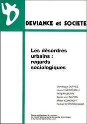 Les désordres urbains : regards sociologiques - Couverture - Format classique