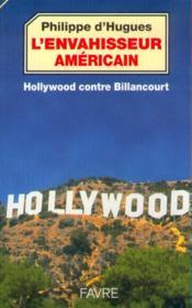 L'Envahisseur Americain : Hollywood/billancourt - Couverture - Format classique