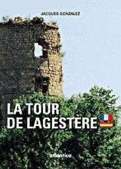 La tour de lagestere - Couverture - Format classique