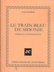 Le train de bleu sidonie - Couverture - Format classique