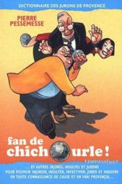 Fan De Chichourle - Couverture - Format classique