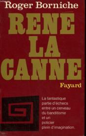 Rene La Canne. - Couverture - Format classique
