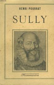 Sully Et Sa Grande Passion. - Couverture - Format classique