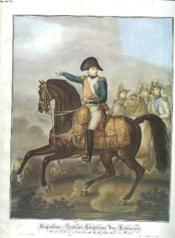 Napoleon Et La France De Son Temps. Exposition Au Centre Artistique Et Litteraire De Rochechouart. 27 Mars-18 Juillet 1976. - Couverture - Format classique