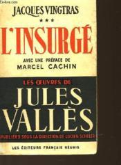 Jacques Vingtras - Tome 3 - L'Insurge - Couverture - Format classique