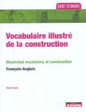 Vocabulaire illustre de la construction ; francais-anglais ; anglais-francais - Intérieur - Format classique