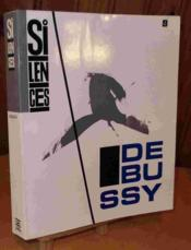 Silences N 4 : Debussy - Couverture - Format classique