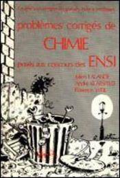 Problemes Corriges De Chimie Ensi Tome 1 1978-1982 - Intérieur - Format classique