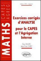 Exercices Corriges D'Analyse Pour Le Capes Et L'Agregation Interne - Couverture - Format classique