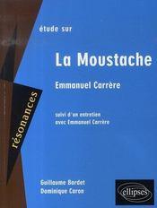 Carrère ; la moustache - Intérieur - Format classique