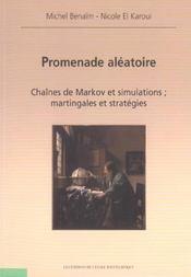 Promenade aleatoire chaines de markov et simulations martingales et strategies - Intérieur - Format classique