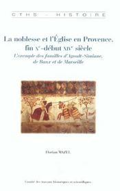 La Noblesse Et L'Eglise En Provence Fin X-Debut Xiv Siecle - Intérieur - Format classique