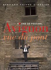 Avignon vue du pont - Intérieur - Format classique