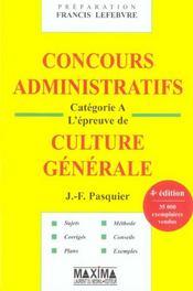 Concours Administratifs ; Categorie A ; Epreuve De Culture Generale - Intérieur - Format classique
