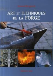 Art et techniques de la forge - Intérieur - Format classique