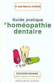 Guide Pratique D'Homeopathie Dentaire - Intérieur - Format classique