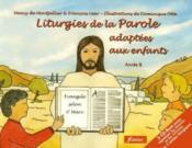 Liturgies de la Parole adaptées aux enfants ; année B - Couverture - Format classique