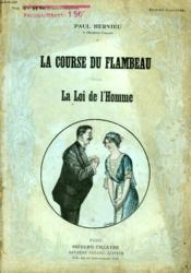 La Course Du Flambeau Suivi De La Loi De L'Homme. - Couverture - Format classique