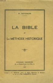 La Bible Et La Methode Historique - Couverture - Format classique