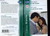Le Defi D'Aimer Suivi Du Pari Du Dr Jordan (The Seduction Challenge - Call An Angel) - Couverture - Format classique