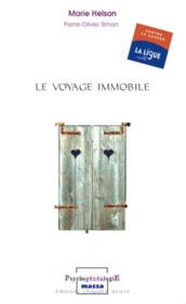 Le voyage immobile  - Helson. Marie/S