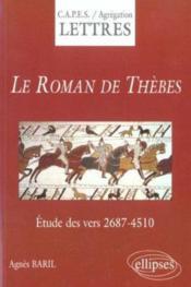 Le Roman De Thebes Etude Des Vers 2687-4510 - Couverture - Format classique
