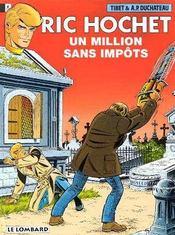 Ric Hochet t.56 ; un million sans impôt - Intérieur - Format classique