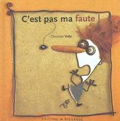C'Est Pas Ma Faute ! - Intérieur - Format classique