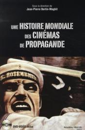 Une histoire mondiale des cinémas de propagande - Couverture - Format classique