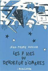 7 Vies Du Devoreur D'Ombres(Les) - Couverture - Format classique