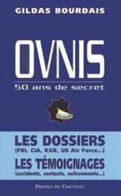Ovnis ; 50 ans de secret - Couverture - Format classique