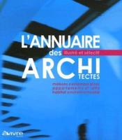 L'annuaire illustré et sélectif des architectes (édition 2007-2008) - Couverture - Format classique