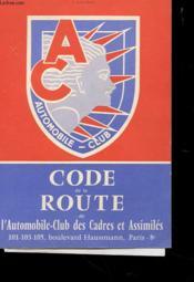 Code De La Route De L'Automobile-Club Des Cadres Et Assimiles - Couverture - Format classique