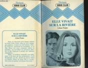 Elle Vivait Sur La Riviere - Couverture - Format classique
